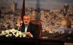 اسماعيل هنية - ريس المكتب السياسي لحركة حماس